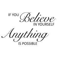 If You Believe in Yourself